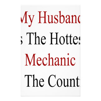 My Husband Is The Hottest Mechanic In The Country Personalized Stationery