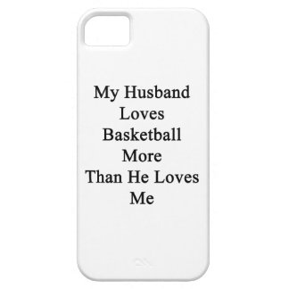 My Husband Loves Basketball More Than He Loves Me. iPhone 5 Cases