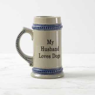 My Husband Loves Dogs Coffee Mugs