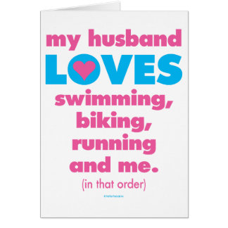 My Husband Loves Triathlons (Text Only) Card