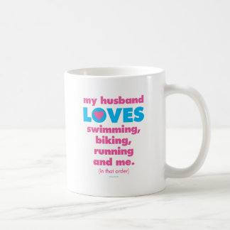 My Husband Loves Triathlons Text Only Coffee Mugs