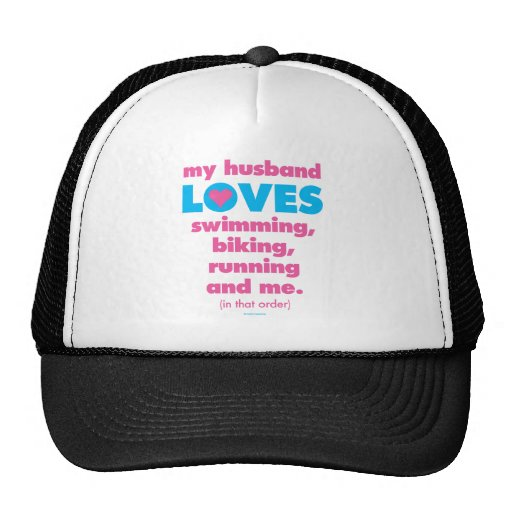 My Husband Loves Triathlons (Text Only) Trucker Hats