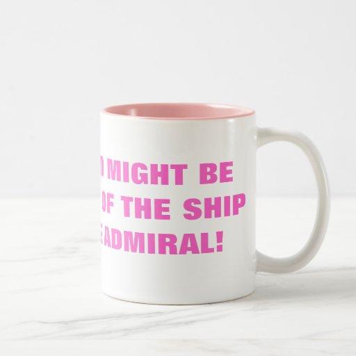 MY HUSBAND MIGHT BE THE CAPTAIN OF THE SHIP MUG
