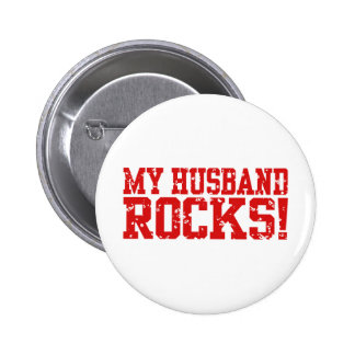 My Husband Rocks 6 Cm Round Badge