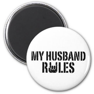My Husband Rules 6 Cm Round Magnet