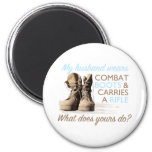 My Husband Wears Combat Boots Magnets