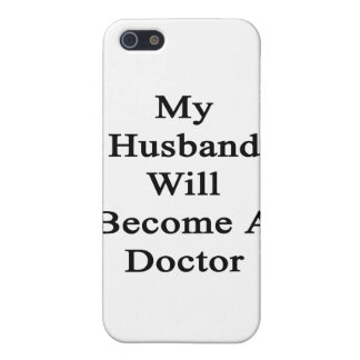 My Husband Will Become A Doctor iPhone 5 Cases