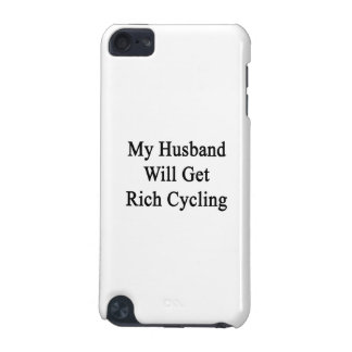 My Husband Will Get Rich Cycling iPod Touch (5th Generation) Cover