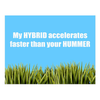 My hybrid accelerates faster postcard