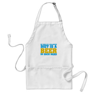 My Idea Of A Balanced Diet Is A Beer Standard Apron