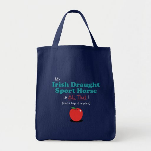 My Irish Draught Sport Horse is All That! Canvas Bags