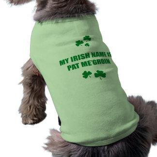 MY IRISH NAME IS PAT ME GROIN SLEEVELESS DOG SHIRT