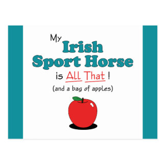 My Irish Sport Horse is All That! Funny Horse Postcard