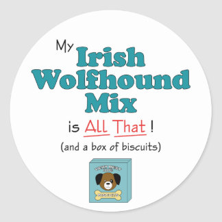 My Irish Wolfhound Mix is All That Stickers