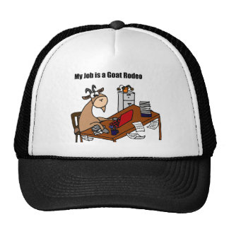 My Job is a Goat Rodeo Design Trucker Hats