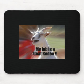 My Job is a Goat Rodeo Goat Photography Mouse Pad