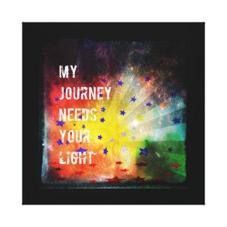 My Journey Needs Your Light Canvas Prints