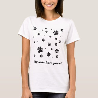 My kids have paws shirt