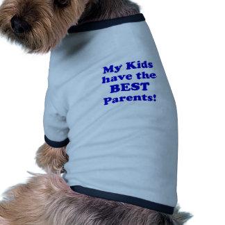 My Kids have the Best Parents Doggie T Shirt