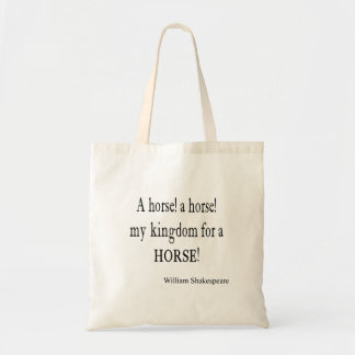 My Kingdom For a Horse William Shakespeare Quote Tote Bag