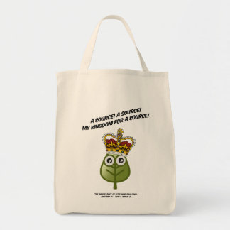 My Kingdom For A Source! Canvas Bags
