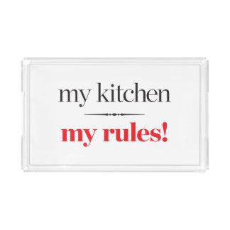My Kitchen, My Rules Acrylic Tray
