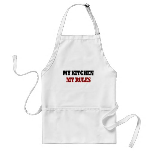 My kitchen My Rules Aprons