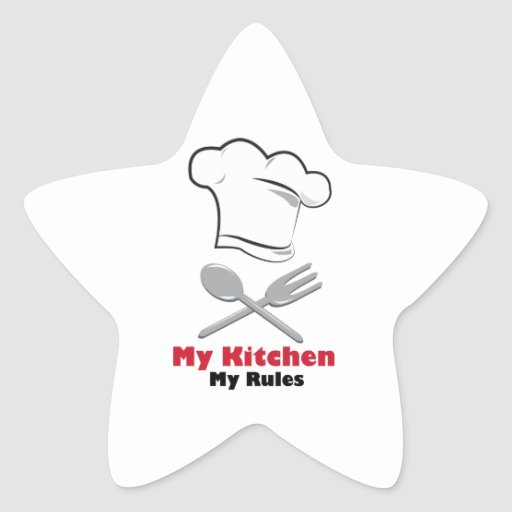 My Kitchen My Rules Star Sticker