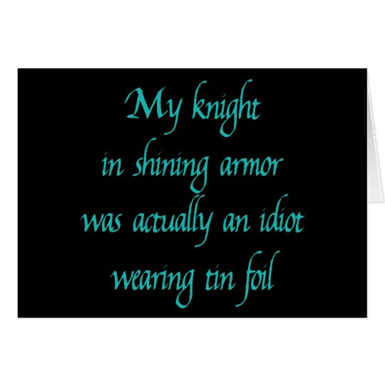 My Knight in Shining Armour Card