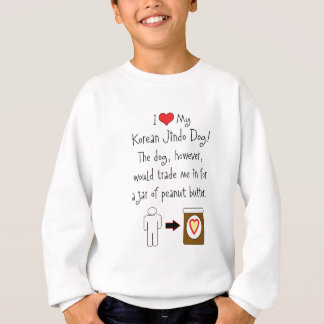 My Korean Jindo Dog Loves Peanut Butter Sweatshirt