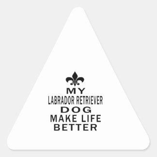 My Labrador Retriever Dog Make Life Better Stickers