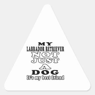 My Labrador Retriever Not Just A Dog Stickers