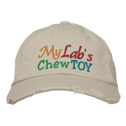 My Lab's Chew Toy Cap by SRF Embroidered Baseball Caps