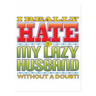 My Lazy Husband Hate Face Postcard