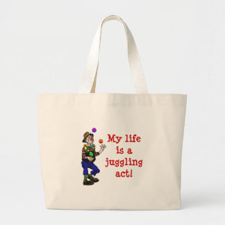 My Life Is A Juggling Act Jumbo Tote Bag