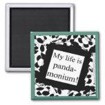 My life is panda-monium fridge magnets