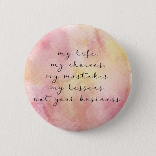 My life quote button
