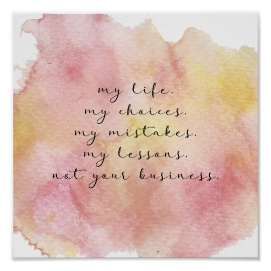 My life quote poster