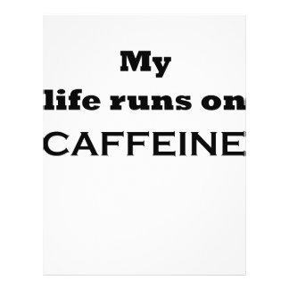 My life runs on caffeine flyer design
