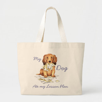My Longhaired Dachshund Ate my Lesson Plan Jumbo Tote Bag