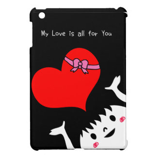 My Love Is For You Cover For The iPad Mini