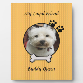 My Loyal Friend Dog Plaque