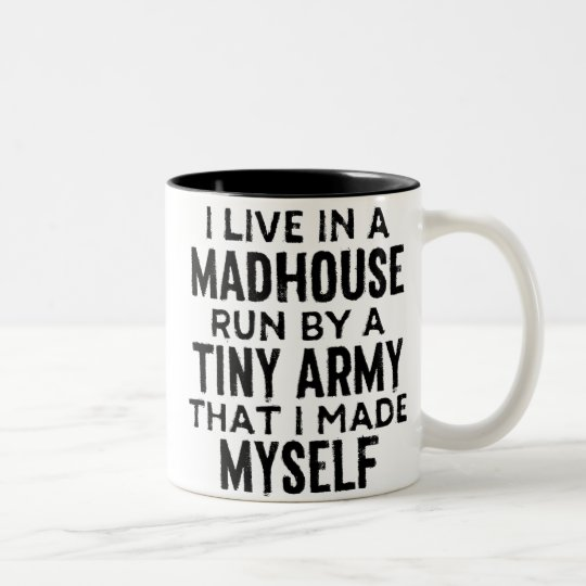 My Madhouse Coffee Mug