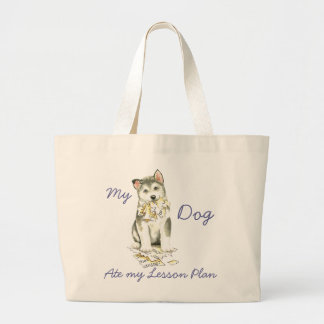 My Malemute Ate My Lesson Plan Large Tote Bag