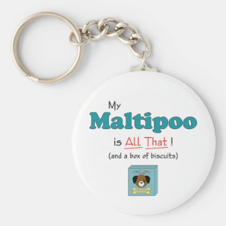 My Maltipoo is All That! Basic Round Button Key Ring
