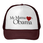 My Mama Loves Obama Cap