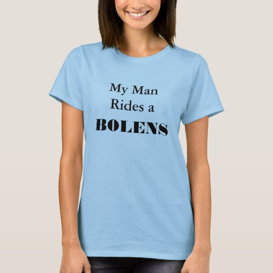 My Man Rides a BOLENS Tractor Mower Lawnmower T-Shirt