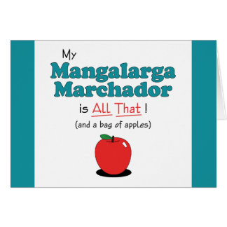 My Mangalarga Marchador is All That! Funny Horse Greeting Card