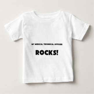 MY Medical Technical Officer ROCKS! Infant T-Shirt