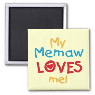 My Memaw Loves Me T-shirts and Gifts Magnet